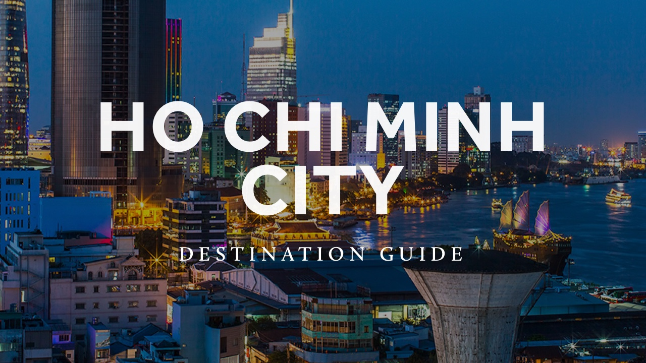 Ho Chi Minh City Travel Guide - The Blond Travels