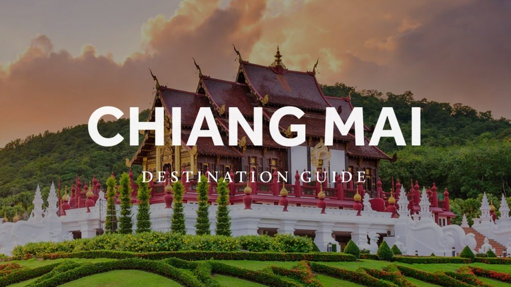 Chiang Mai Destination Guide
