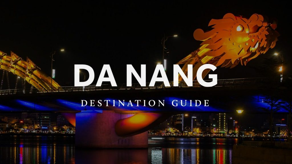 Da Nang Destination Guide