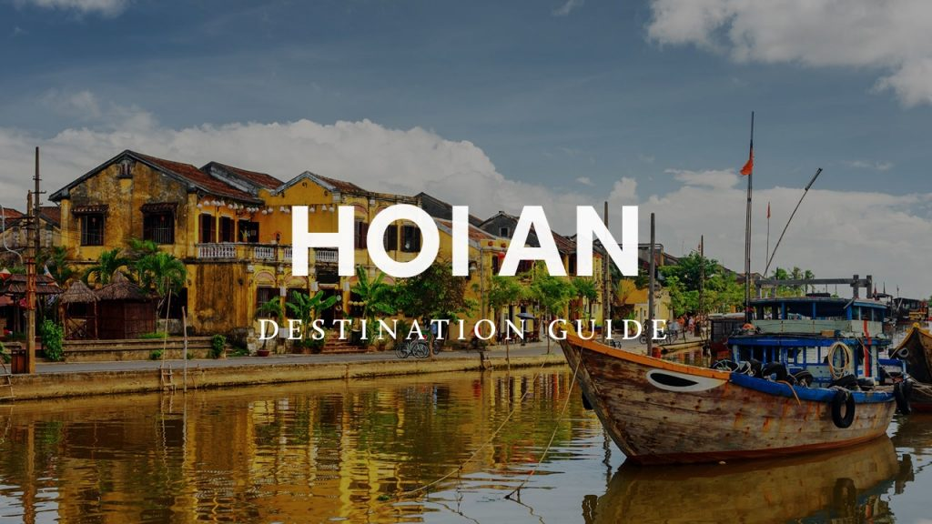 Hoi An Destination Guide